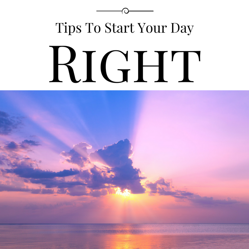 7 tips to start you day